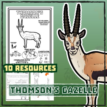 Thomson's Gazelle -- 10 Resources -- Coloring Pages, Readi