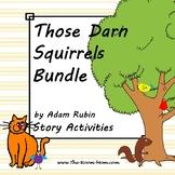 Those Darn Squirrels Bundle