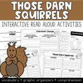 Those Darn Squirrels Interactive Read Aloud Kit