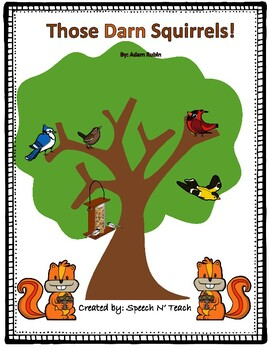 Those Darn Squirrels: Language Therapy Book Companion