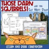 Adam Rubin's Those Darn Squirrels and the Cat Next Door Read Aloud Lesson