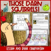 Those Darn Squirrels! by Adam Rubin Interactive Read Aloud Lesson Plan
