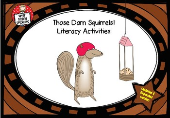 Those Darn Squirrels comprehension activities: 4H reading strategy, STEM & more!