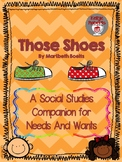 Those Shoes: A Needs and Wants Social Studies Unit for Kin