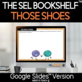 Those Shoes Activities and Lesson Plan | SEL | DIGITAL | D