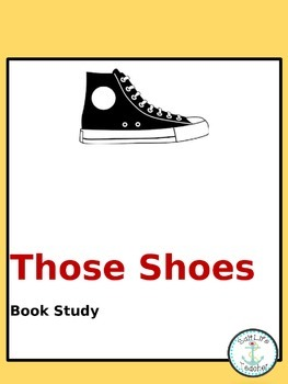 Those Shoes Book Study Lessons and Activities