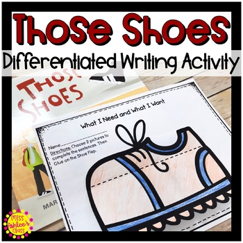 Those Shoes Differentiated Writing Activity | Wants and Needs