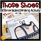 Those Shoes Differentiated Writing Activity   Wants and Needs