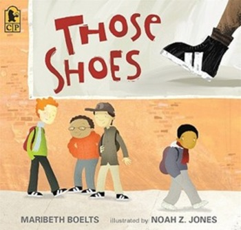 Those Shoes Character Feelings Interactive Read Aloud Lesson Plan