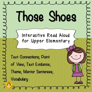 Those Shoes - Interactive Read Aloud for Upper Elementary