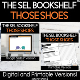 Those Shoes   SEL Lesson & Activities   PRINT + DIGITAL  