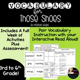 Those Shoes Vocabulary Lessons with Assessments