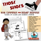 Those Shoes   by Maribeth Boelts    Book Companion   Reader Response Pages