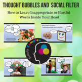 Thought Bubbles and Social Filter; Leave hurtful words ins