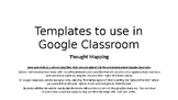 Thought Mapping Templates for Google Classroom & EdModo &