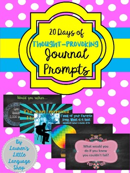 Thought Provoking Journal Prompts!