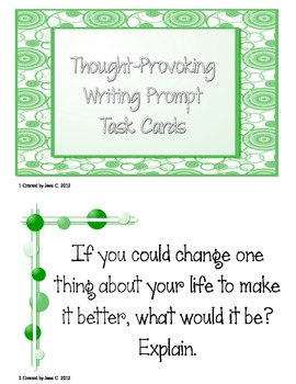 thought provoking writing prompts Thought provoking and motivating prompts are used great for kids in grades 3-6 in centers, daily writing assignments, productive time fillers 72 task cards and a student tracking sheet are included.