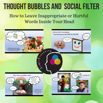 Thought bubbles and Social Filter