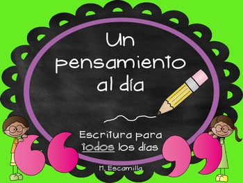 Thought of the Day Writing Journal * Un pensamiento al día