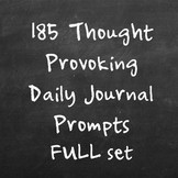 185 Thought provoking daily journal writing prompts