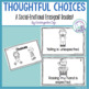 Thoughtful Choices - An Emergent Reader