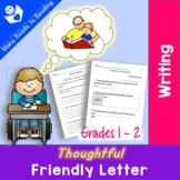 Writing Thoughtful Friendly Letter Grades 1-2