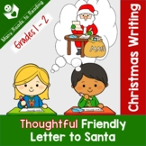 Writing Thoughtful Friendly Letter to Santa Grades 1-2