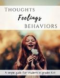 Thoughts - Feelings - Behavior