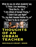 Thoughts of An Urban Teacher...What do you do when students say......