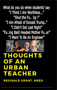 Thoughts of An Urban Teacher...What do you do when students say..
