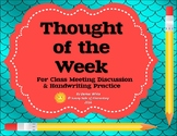 Thoughts of the Week - Quotes to Promote Character