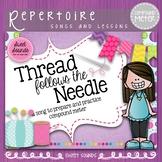 Thread Follows the Needle Compound Meter Rhythm Practice Activities