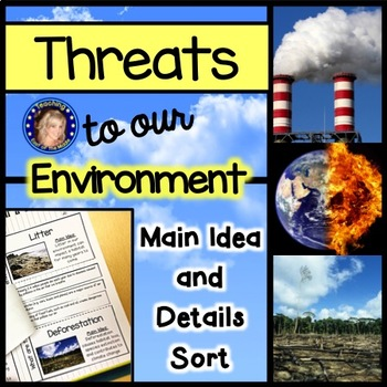 Threats to Earth's Environment: Main Idea and Details Sort
