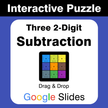 Three 2-Digit Subtraction - Puzzles with GOOGLE Slides