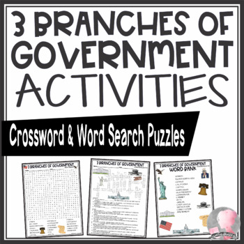 Three 3 Branches of Government Activities Crossword Puzzle and Word Search