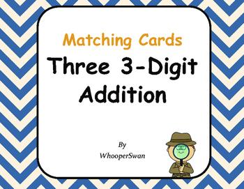 Three 3-Digit Addition Matching Cards