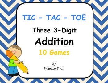 Three 3-Digit Addition Tic-Tac-Toe