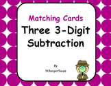 Three 3-Digit Subtraction Matching Cards