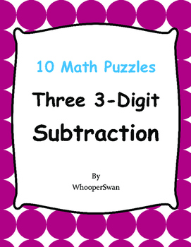 Three 3-Digit Subtraction Puzzles