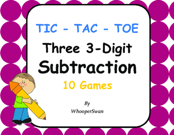 Three 3-Digit Subtraction Tic-Tac-Toe