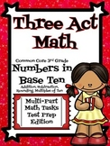 Three Act Tasks- Multi Step 3rd Grade Math-Numbers in Base Ten