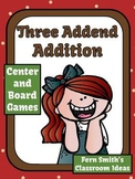 Three Addend Addition Center Game and Board Game