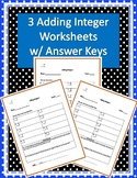 Three Adding Integers Worksheets w/ Answer Keys