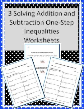 Three Adding and Subtracting Inequalities Worksheets w/ Answer Keys
