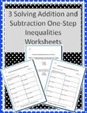 Three Adding and Subtracting Inequalities Worksheets w/ An