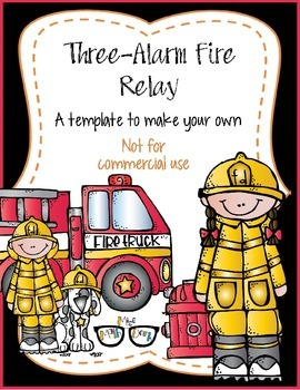 Three Alarm Firefighter Relay! template - Personal Use Only!