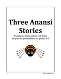 Three Anansi Stories