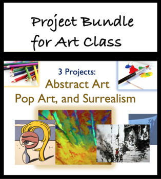 Three Art Assignments/Project Bundle. Create Surrealist, Pop Art, Abstract