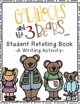Three Bears Retelling Book (A Writing Activity)