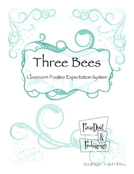 Three Bees Tier I Classroom Positive Expectation Sign and Activity